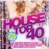 House Top 40, Dabruck & Klein feat. Michael Feiner, Rock Massive, Bingo Players...