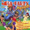 Mega Party-Highlights (BMG), Wolfgang Petry, Antonia feat. Sandra, Kolibirs, Costa Cordalis, Matthias Carras...