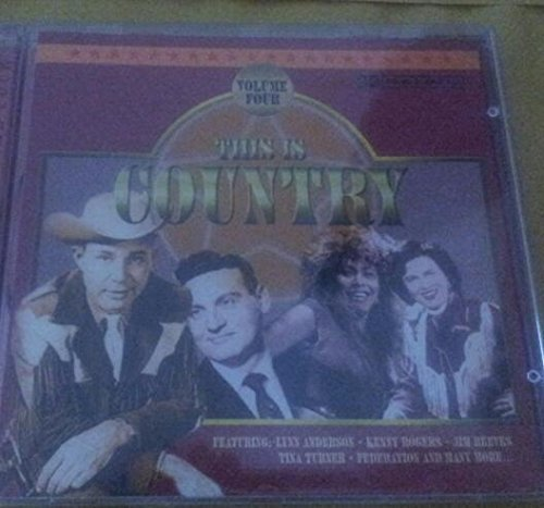 Bild 1: This is Country 4, Lynn Anderson, Kenny Rogers, Tina Turner, Willie Nelson, Jim Reeves, Don Williams..