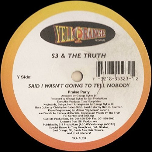 Bild 1: S3 & the Truth, Said i wasn't going to tell nobody (orange vinyl)