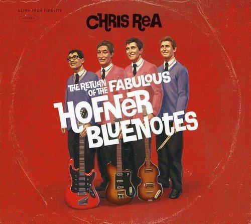 Bild 1: Chris Rea, Return of the fabulous Hofner Bluenotes (2008)
