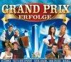Grand Prix Erfolge, Ladiner, Mayrhofner & Fam. Aschenwald, Vreni & Rudi, Belsy, Francine Jordi..