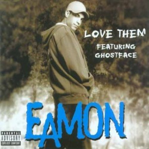Bild 1: Eamon, Love them