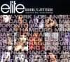 Elite Model's Attitude (mixed by DJ Felix/C. Schillings), Billy Crawford, Aromabar, Nickodemus & Osiris, Dynamic, Ollano, Sweet Coffee, Alex Gopher..