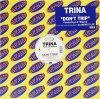 Trina, Don't trip (feat. Lil Wayne)