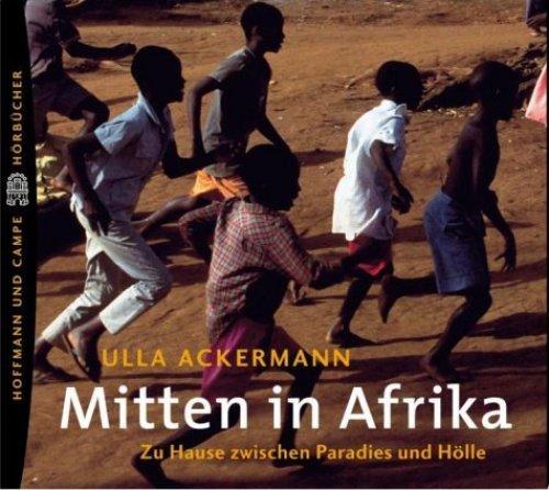 Bild 1: Ulla Ackermann, Mitten in Afrika (Leser: Ulla Ackermann)