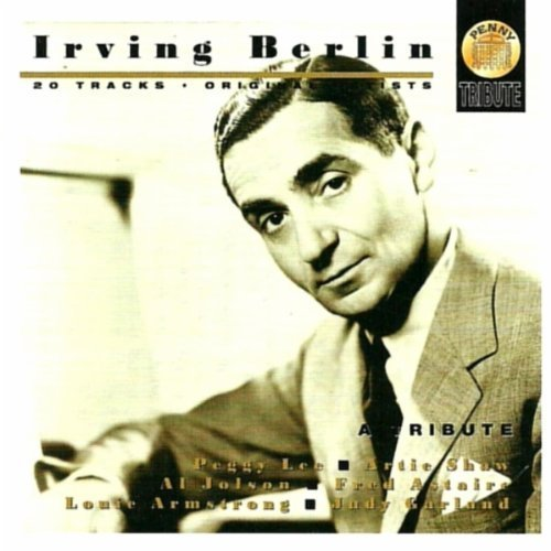 Bild 1: Irving Berlin, A tribute (Peggy Lee, Artie Shaw, Al Jolson, Fred Astaire, Louis Armstrong..)