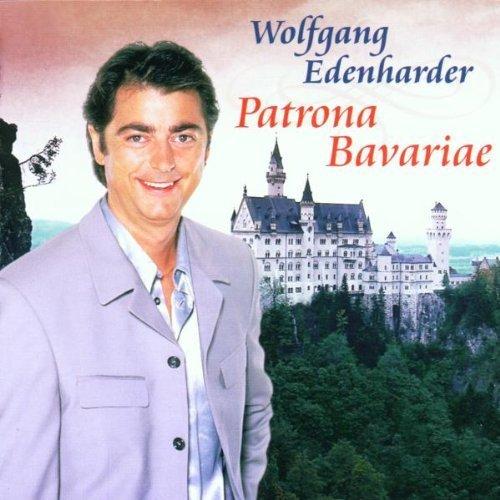Bild 1: Wolfgang Edenharder, Patrona Bavariae (compilation, 2002)
