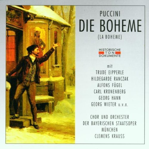 Bild 1: Puccini, Die Boheme (Cantus Classics) Trude Eipperle, Hildegarde Ranczak.. Chor & Orch. der Bayerischen Staatsoper München/Krauss
