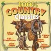 100 % Country Classics, Johnny Cash, Marty Robbins, Don Gibson, Buck Owens, George Jones, Roger Miller..