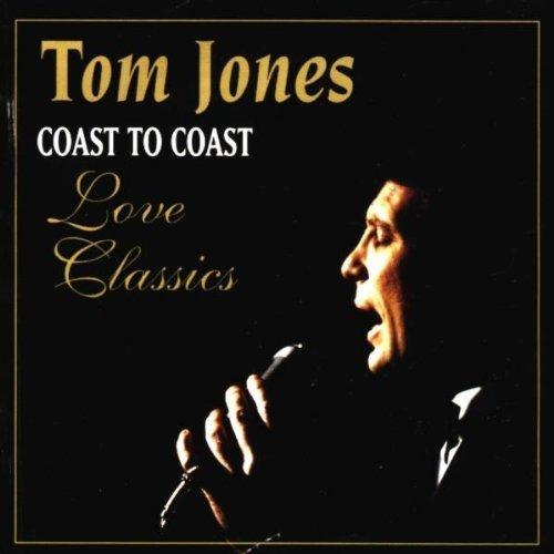 Bild 1: Tom Jones, Coast to coast-Love classics (1999)