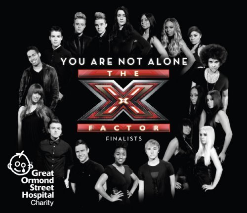 Bild 1: X Factor-Finalists, You are not alone (2 versions)