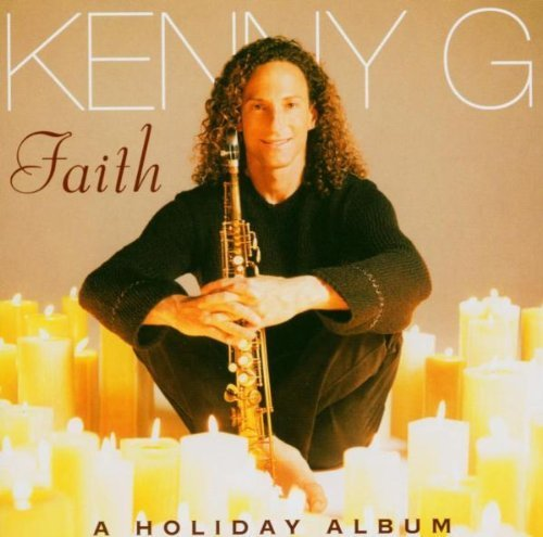 Bild 1: Kenny G, Faith-A holiday album (1999/2004)