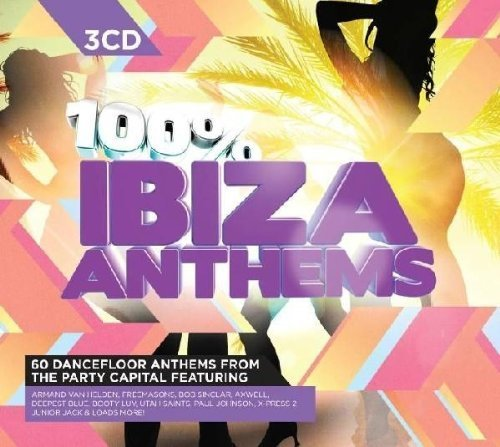 Bild 1: 100 % Ibiza Anthems, Soul Central, Bob Sinclar, Booty Luv, Freemasons, Armand Van Helden, Todd Terry Project..