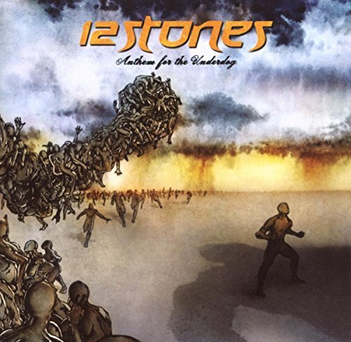 Bild 1: 12 Stones, Anthem for the underdog (2007)