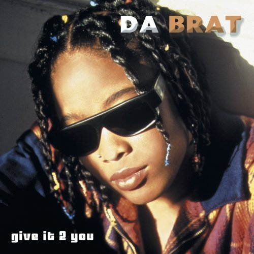 Bild 1: Da Brat, Give it 2 you (US, 2003)