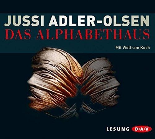 Bild 1: Jussi Adler-Olsen, Das Alphabethaus (Leser: Wolfram Koch)