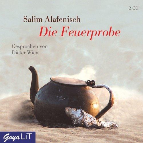 Bild 1: Salim Alafenisch, Die Feuerprobe (Gesprochen von Dieter Wien)