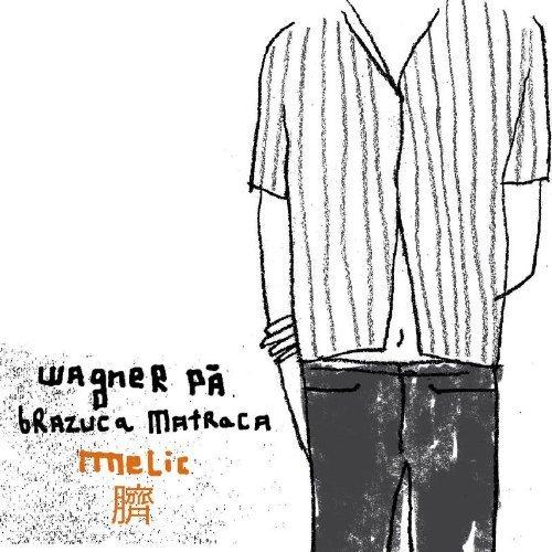 Bild 3: Wagner Pá, Brazuca matroca (2001)