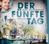 Jake Woodhouse, Der fünfte Tag (Leser: Götz Otto)