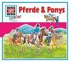 Was ist Was, Pferde & Ponys