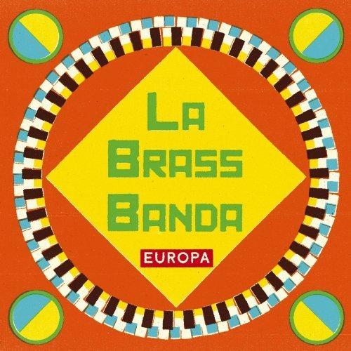 Bild 1: La Brass Banda, Europa