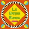 La Brass Banda, Europa