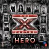 X Factor-Finalists 2008, Hero