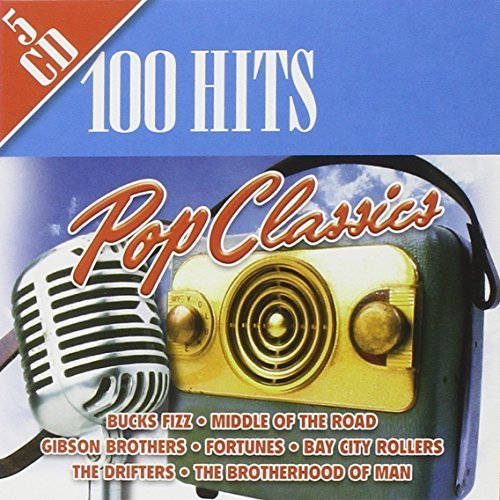 Bild 1: 100 Hits: Pop Classics, Bucks Fizz, MIddle of the Road, Gibson Brothers, Fortunes...