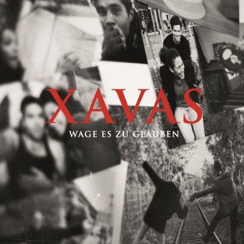 Bild 1: Xavas, Wage es zu glauben