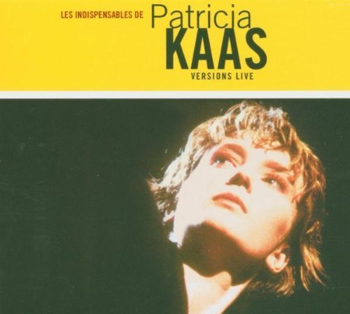 Bild 1: Patricia Kaas, Les indispensables de-Versions live (16 tracks, 1991)