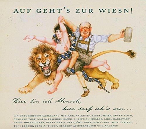Bild 1: Auf geht's zur Wiesn! (2004), Ein Oktoberfestspaziergang mit Karl Valentin, Sigi Sommer, Eugen Roth, Gerhard Polt u.a.
