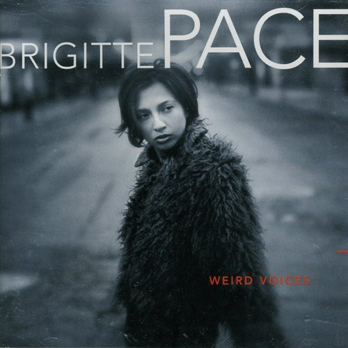 Bild 1: Brigitte Pace, Weird voices