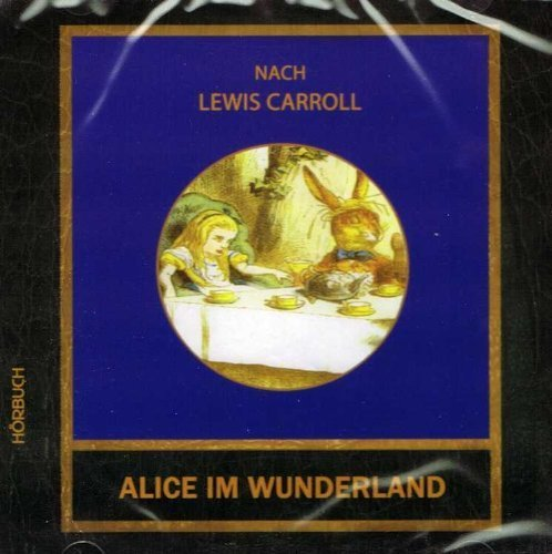 Bild 1: Alice im Wunderland, Nach Lewis Carroll (Sprecher: Willi Bongart; cardsleeve)