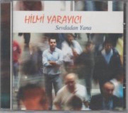 Bild 1: Hilmi Yarayici, Sevdadan Yana
