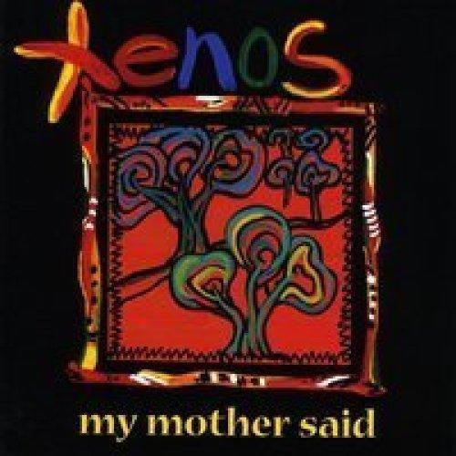 Bild 1: Xenos, My mother said
