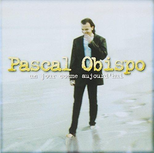 Bild 1: Pascal Obispo, Un jour comme aujourd'hui (1994)