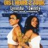 Lynnsha, Dis l'heure 2 zouk (& Sweety, feat Jacob Desvarieux, cardsleeve)