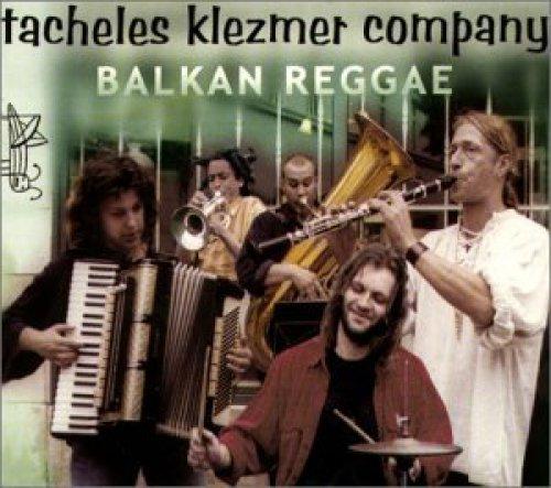 Bild 1: Tacheles Klezmer Company, Balkan Reggae