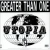 Greater than One, Utopia