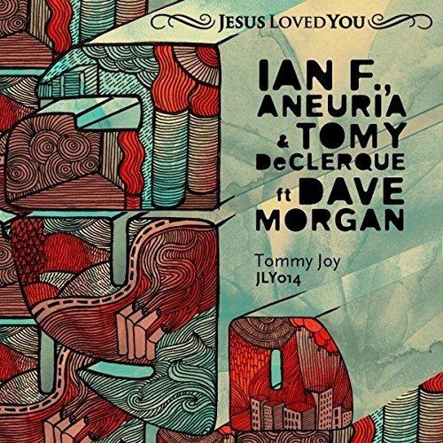 Bild 1: Ian F., Tommy Joy (& Aneuria & Tomy DeClerque ft. Dave Morgan; #jly014)