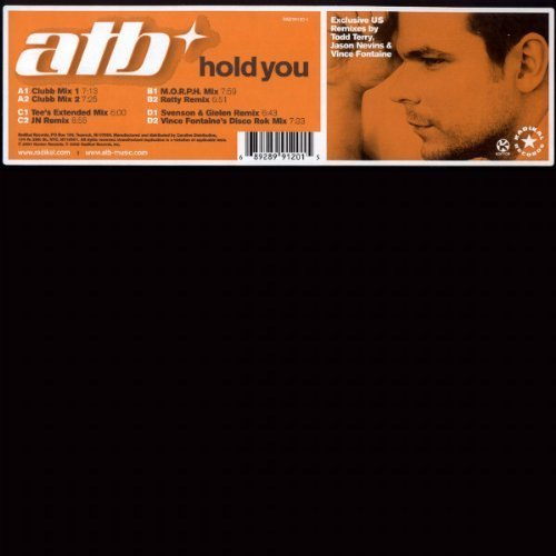 Bild 1: ATB, Hold you (exclusive US Remixes by Todd Terry, Jason Nevins, Vince Fontaine)