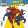 IDK, Taking on the Monster